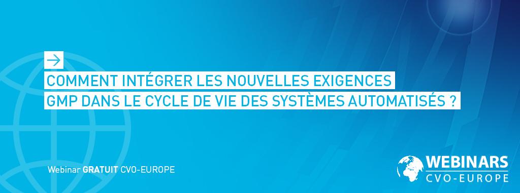 Comment intégrer les nouvelles exigences GMP dans le cycle de vie des systèmes automatisés ?